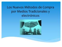 Los Nuevos Métodos de Compra por Medios Tradicionales y