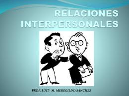 relaciones interpersonales prof. lucy m. meregildo sánchez
