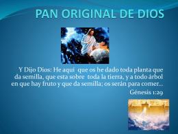 PAN ORIGINAL DE DIOS