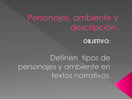 Personajes, ambiente y descripción.