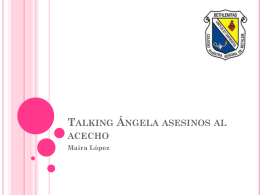 Talking Ángela asesinos al acecho