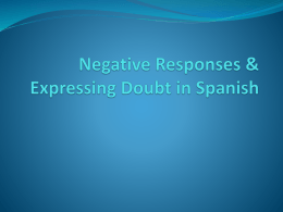 Negative Responses & Expressing Doubt in Spanish