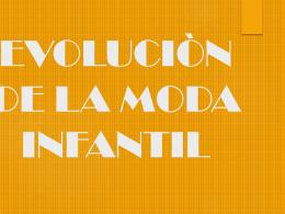 EVOLUCIÒN DE LA MODA INFANTIL