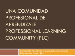 Una Comunidad Profesional de Aprendizaje
