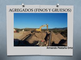 AGREGADOS (FINOS Y GRUESOS)