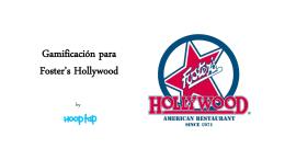 Gamificación para Foster`s Hollywood