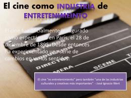IM El cine como industria de entretenimiento
