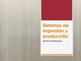 Sistemas de impresión y producción