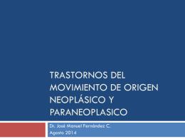 Trastornos del movimiento de origen neoplásico y