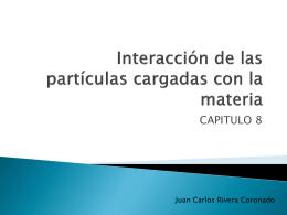 Interacción de las partículas cargadas com la materia