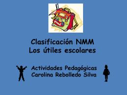 Clasificación NMM Los útiles escolares Actividades Pedagógicas