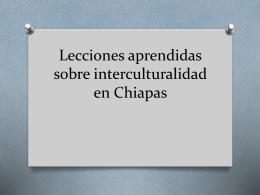 Lecciones aprendidas sobre interculturalidad en Chiapas