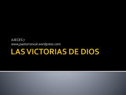 LAS VICTORIAS DE DIOS