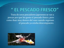 EL PESCADO FRESCO - desarrollotecnologicoizta
