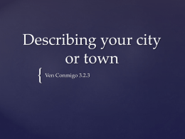 Describing your city or town