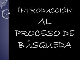 PROCESO DE BÚSQUEDA