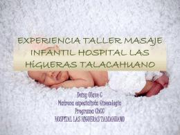 EXPERIENCIA MASAJE INFANTIL HOSPITAL LAS HiGUERAS