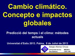 Cambio climático. Concepto e impactos globales