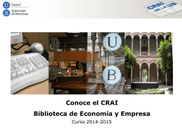Conoce el CRAI Biblioteca de Economía y Empresa. Curso 2014-2015