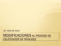 modificaciones al proceso de calificación de invalidez