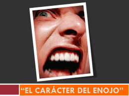 El carácter del enojo