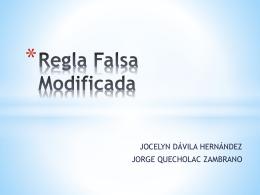 Método de la REGLA FALSA MODIFICADA.