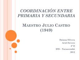coordinacion primaria -secundaria (julio castro).