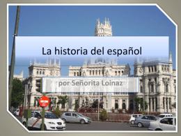 La historia de espana - Arts Academy at Benjamin Rush