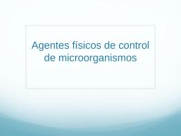 Agentes físicos de control de microorganismos (1)