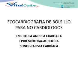 Ecocardiografía de bolsillo para no cardiólogo. Lic. Paula Cuartas