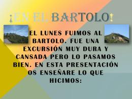 ¡EN EL BARTOLO!