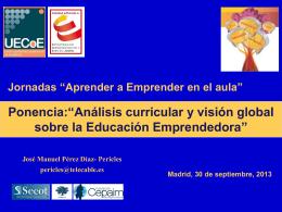 Análisis curricular y visión global sobre la Educación Emprendedora