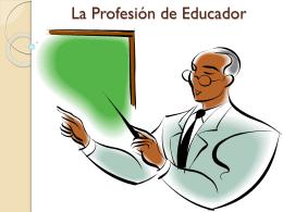 La Profesión de Educador