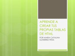 APRENDE A CREAR TUS PROPIAS TABLAS DE HTML