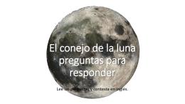 El conejo de la luna preguntas para responder