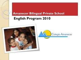 Amanecer Bilingual Private School English Program 2010