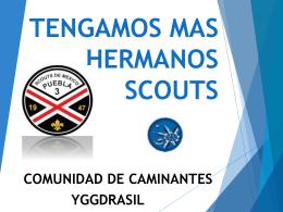 TENGAMOS MAS HERMANOS SCOUTS