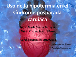 Uso de la hipotermia en el síndrome posparada cardíaca Autor