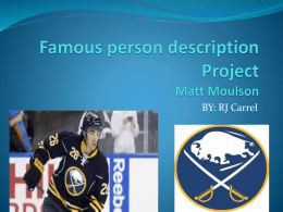 Famous person description Project Matt Moulson