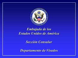 Embajada de los Estados Unidos de América Sección Consular