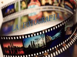 LA FOTOGRAFIA.