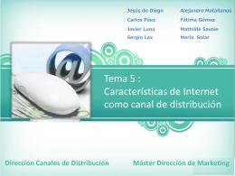 Tema 5 : Características de Internet como canal