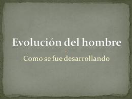 Evolución del hombre - SEMEJANTESYORIGINALES