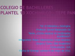 Colegio de Bachilleres Plantel 13 Xochimilco * Tepe pan