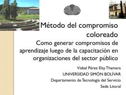 Método del compromiso coloreado Como generar compromisos de