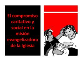 El compromiso caritativo y social en la misión evangelizadora