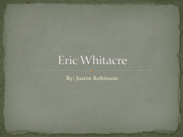 Eric Whitacre - Justin Robinson