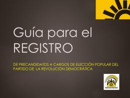 Guía para el REGISTRO - Partido de la Revolución Democrática