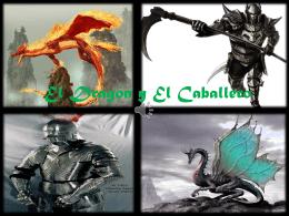 El Dragón y El Caballero