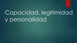 Capacidad, legitimidad y personalidad